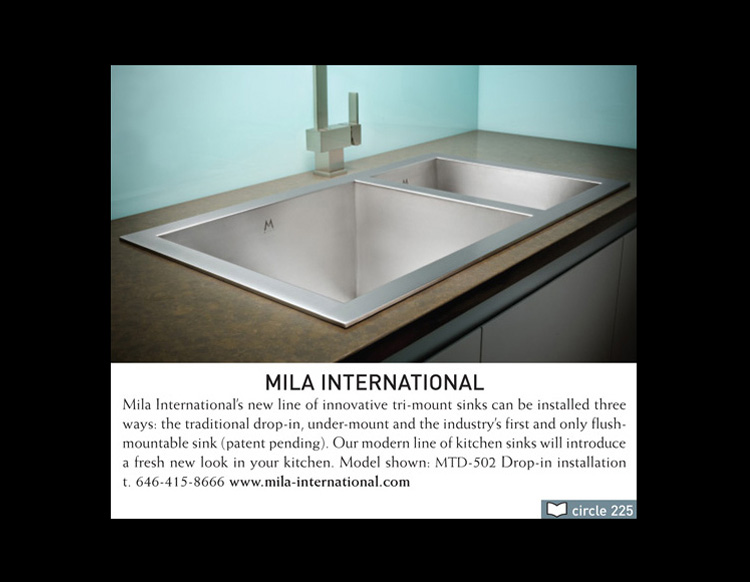 Mila International's new line of innovative tri-mount sinks can be installed three ways: the traditional drop-in, under-mount, and the industry's first and only flush-mountable sink.